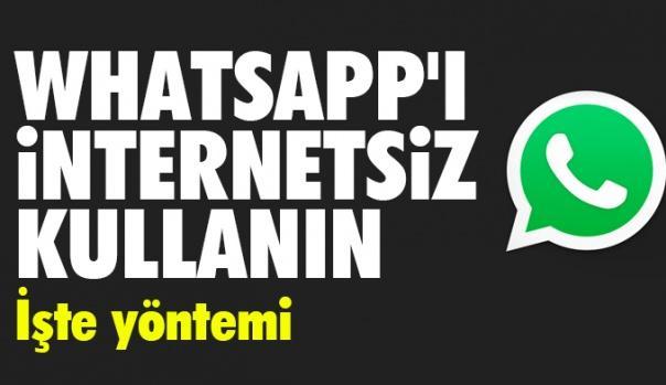 WhatsApp'ı internetsiz kullanın (İnternetsiz WhatsApp nasıl kullanılır)
