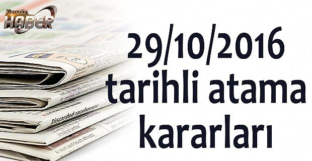 29/10/2016 tarihli atama kararları