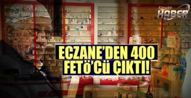 FETÖ'cü 400 eczane tespit edildi