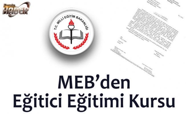MEB'den Eğitici Eğitimi Kursu