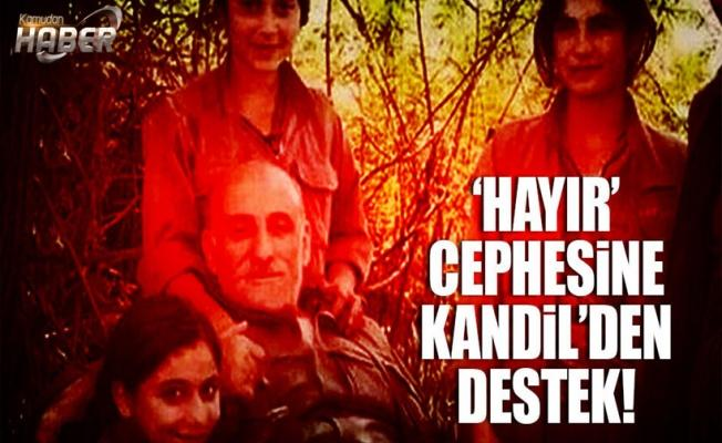 'Hayır' cephesine Kandil'den destek!