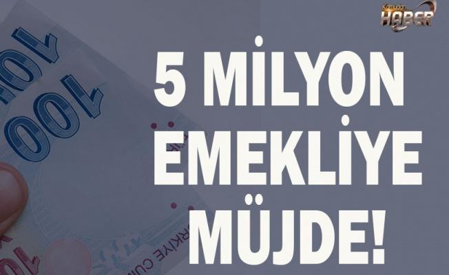 5 milyon emekliye 355 lira zam!