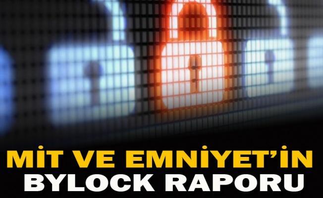 MİT ve Emniyet'in ByLock raporu