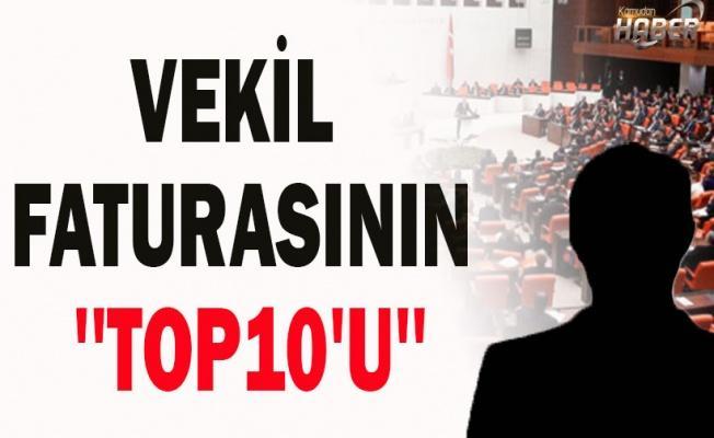VEKİL FATURASININ ''TOP10'U''