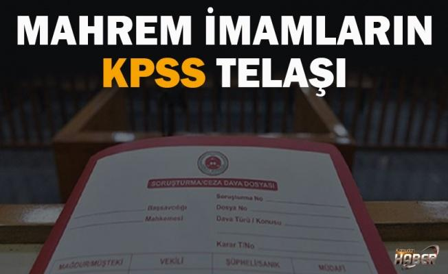 Mahrem imamların KPSS telaşı