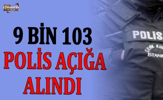 Emniyet'te operasyon! 9 bin 103 polis açığa alındı