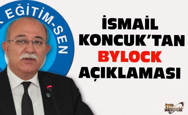 İsmail Koncuk'tan Bylock Açıklaması