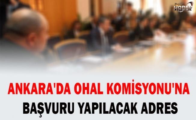 Ankara'da OHAL Komisyonu'na başvuru yapılacak adres