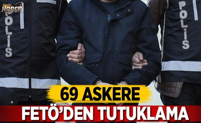 69 askere FETÖ'den tutuklama kararı!
