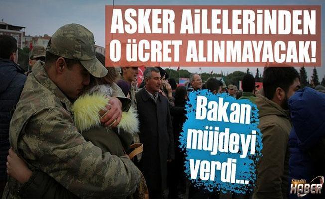 Asker ailelerine müjde!