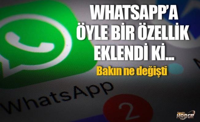 WhatsApp'a bakın hangi özellik eklendi!