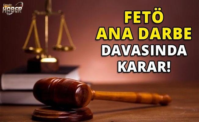 İstanbul'da FETÖ ana darbe davasında karar çıktı