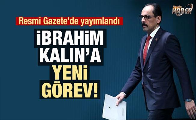 Cumhurbaşkanlığı Sözcüsü İbrahim Kalın'a yeni görev!