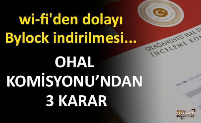 OHAL Komisyonu'ndan 3 yeni karar