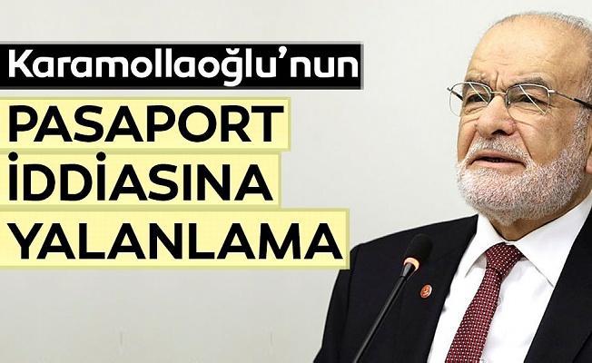 Karamollaoğlu'nun pasaport iddiası yalanlandı