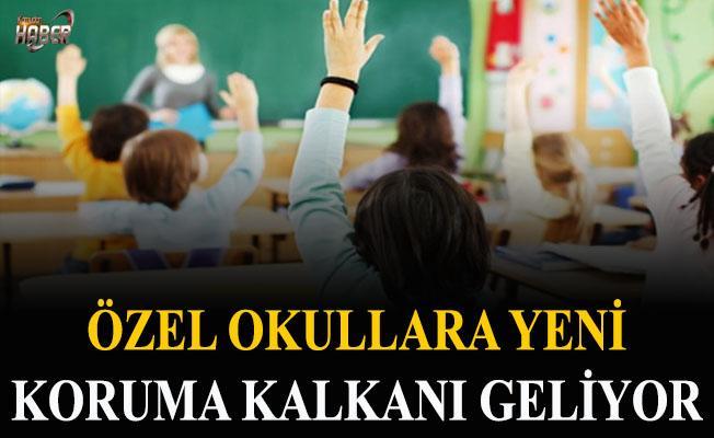 Özel okullara yeni düzenleme geliyor