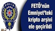 FETÖ'nün Kripto arşivi ele geçirildi.