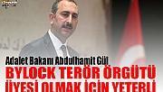 ADALET BAKANI'NDAN FLAŞ BYLOCK AÇIKLAMASI!