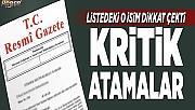 KRİTİK ATAMALAR RESMİ GAZETE'DE YAYIMLANDI.