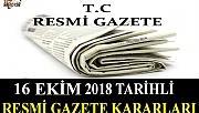 16 EKİM 2018 TARİHLİ RESMİ GAZETE KARARLARI!