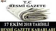 17 EKİM 2018 TARİHLİ RESMİ GAZETE KARARLARI!