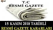 15 KASIM 2018 TARİHLİ RESMİ GAZETE KARARLARI!