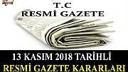 13 KASIM 2018 TARİHLİ RESMİ GAZETE KARARLARI!