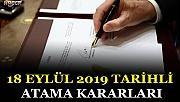 18 EYLÜL 2019 TARİHLİ ATAMA KARARLARI